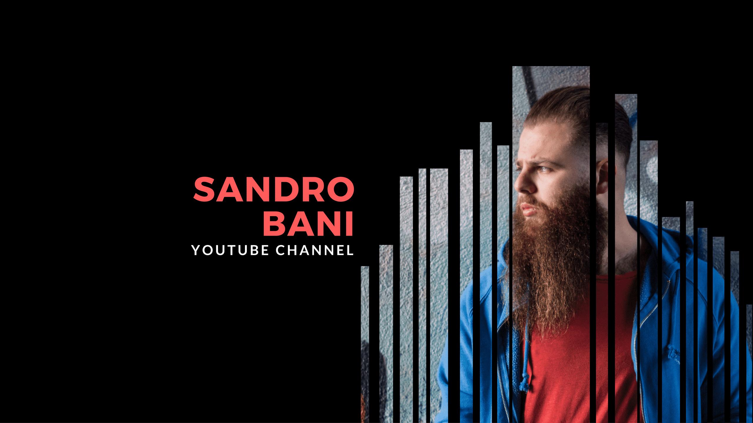 Sandro Bani YouTube Channel